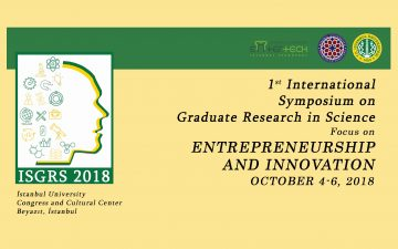 1st International Symposium on Graduate Research in Science (ISGRS 2018)